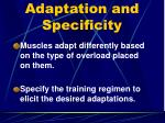 adaptation and specificity