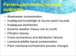 factors contributing to these outbreaks