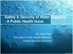 safety security of water supplies a public health issue