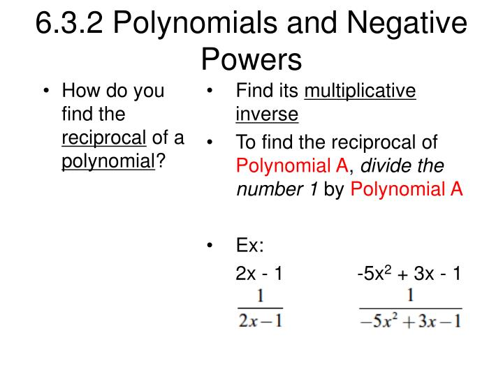 6 3 2 polynomials and negative powers n.