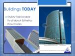 buildings today