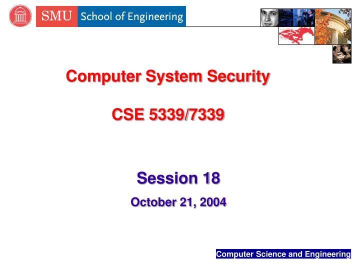 computer system security cse 5339 7339 n.