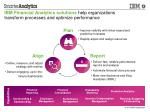 ibm financial analytics solutions help organizations transform processes and optimize performance
