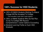 100 success for hsd students