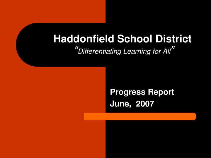 haddonfield school district differentiating learning for all n.
