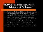 hsd goals successful work celebrate re focus