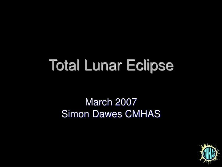 total lunar eclipse n.