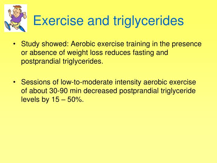 Exercise and triglycerides