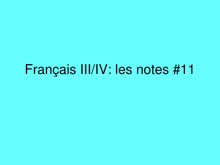 fran ais iii iv les notes 11 n.