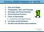 physical characteristics of the site