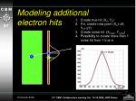 modeling additional electron hits