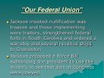 our federal union9