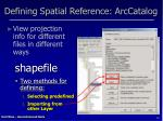 defining spatial reference arccatalog1