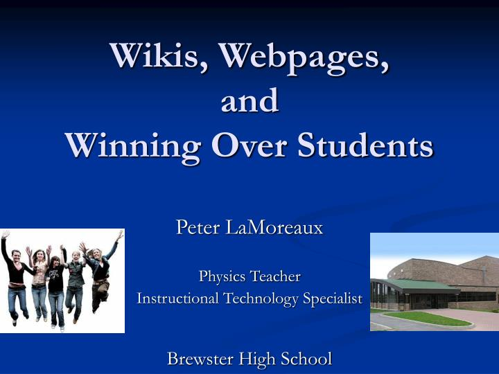 wikis webpages and winning over students n.