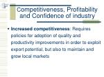 c ompetitiveness profitability and confidence of industry