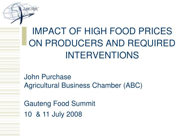 impact of high food prices on producers and required interventions n.