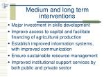 medium and long term interventions1