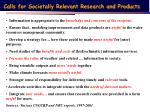 calls for societally relevant research and products