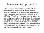 instrucciones opcionales
