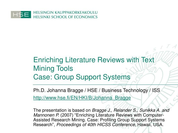 enriching literature reviews with text mining tools case group support systems n.
