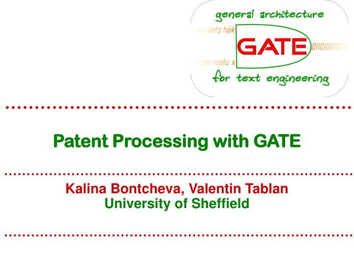 Patent processing with gate