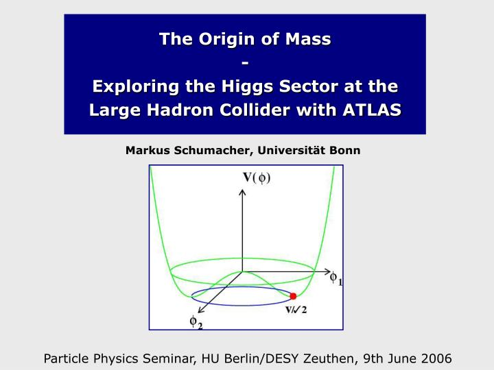 the origin of mass exploring the higgs sector at the large hadron collider with atlas n.