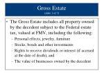 gross estate slide 1 of 3