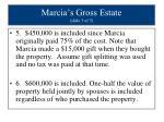 marcia s gross estate slide 3 of 5