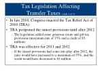tax legislation affecting transfer taxes slide 2 of 3