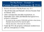the big picture example 15 certain property settlements 2516