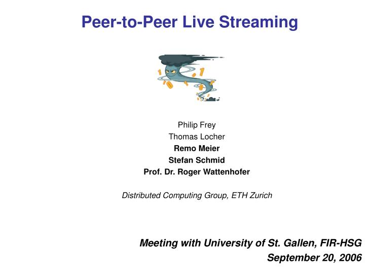 peer to peer live streaming n.