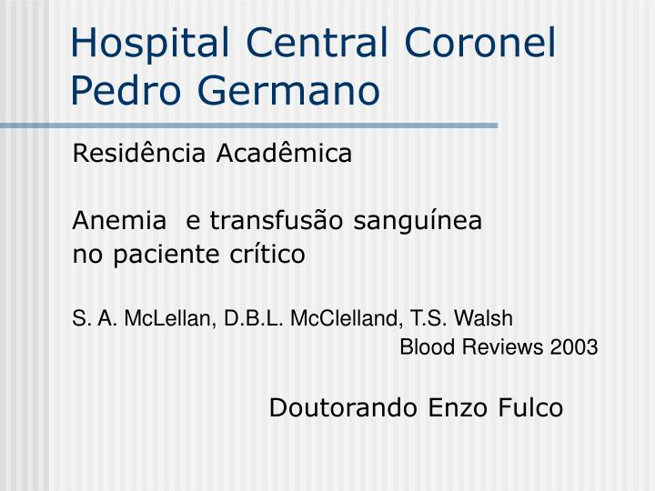 hospital central coronel pedro germano n.