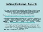 cancro epidemia in aumento
