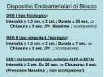 dispositivi endoarteriolari di blocco1