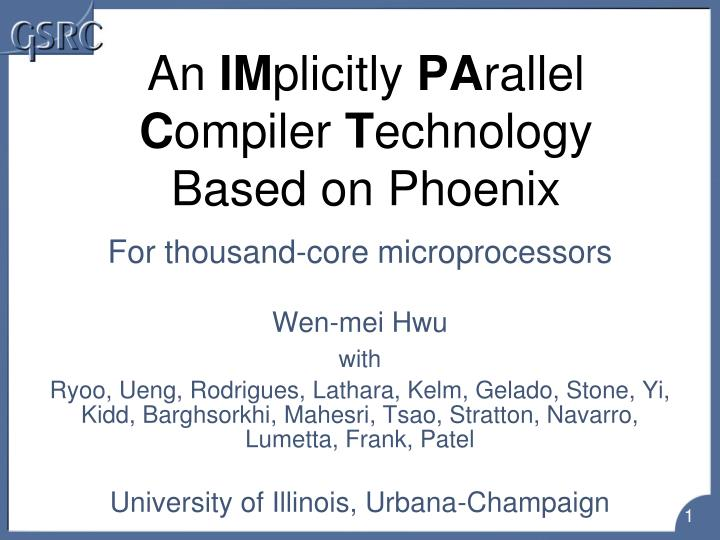 an im plicitly pa rallel c ompiler t echnology based on phoenix n.