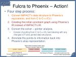 fulcra to phoenix action