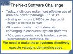 the next software challenge