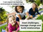 meet challenges manage change and build relationships
