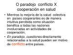 o paradojo conflicto x cooperaci n en salud