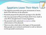 egyptians leave their mark