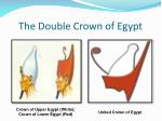 the double crown of egypt