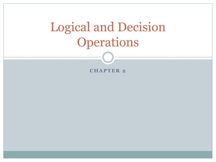 logical and decision operations n.