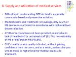 8 supply and utilization of medical services