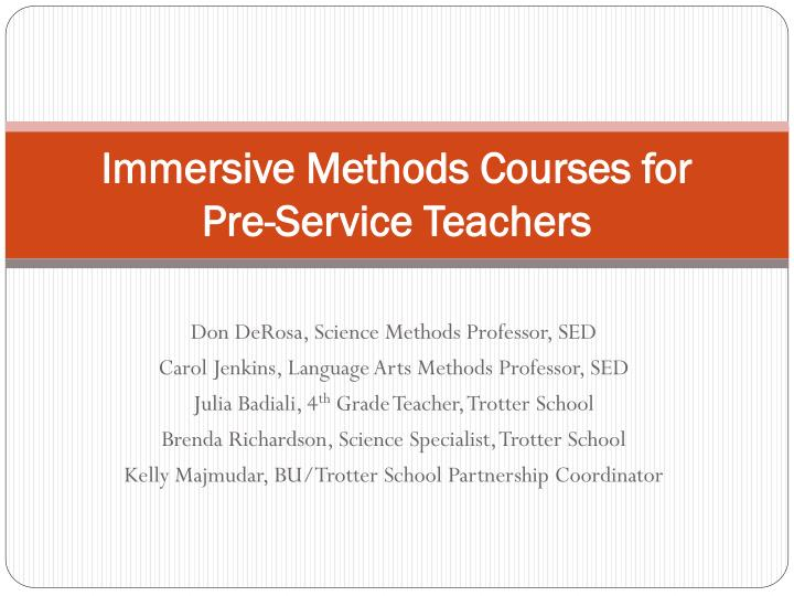 immersive methods courses for pre service teachers n.