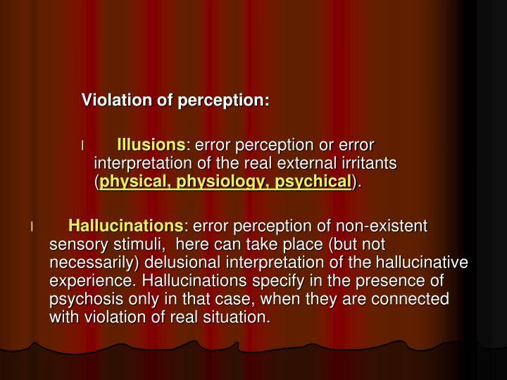 Violation of perception: