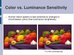 color vs luminance sensitivity