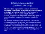 effective dose equivalent applies to total body