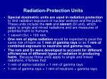 radiation protection units