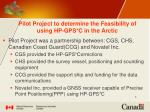 pilot project to determine the feasibility of using hp gps c in the arctic