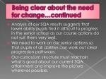 being clear about the need for change continued1